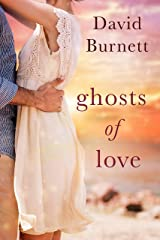 Ghosts of Love Kindle Edition