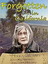 Forgotten in California