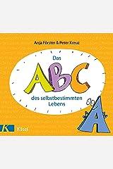 Das ABC des selbstbestimmten Lebens (German Edition) Kindle Edition
