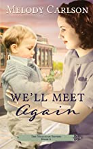 We'll Meet Again (The Mulligan Sisters Book 4)