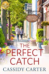 The Perfect Catch: Based on a Hallmark Channel original movie Kindle Edition