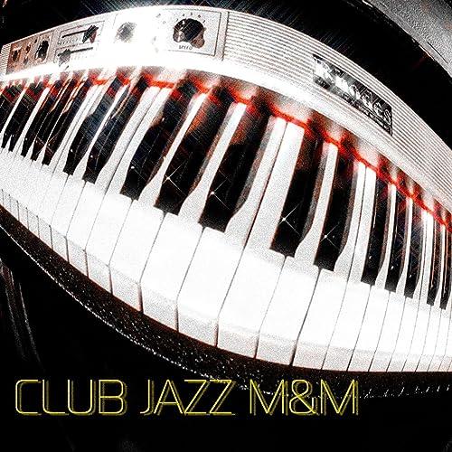 CLUB JAZZ M&M