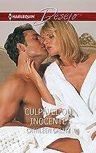 Culpável ou inocente (DESEJO Livro 473) (Portuguese Edition)