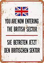1990 Berlin Wall You are Now Entering The British Sector Vintage Look Metal Signs for Garage Man Cave Wall Art Decor for Home Bar Garage Store Yard Office 8 x 12