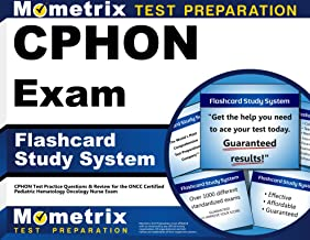 CPHON Exam Flashcard Study System: CPHON Test Practice Questions & Review for the ONCC Certified Pediatric Hematology Oncology Nurse Exam (Cards)