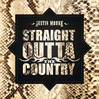 Justin Moore - 'Straight Outta The Country'