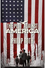 The Plot Against America Kindle Edition