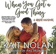 When You Got a Good Thing: The Misfit Inn, Book 1
