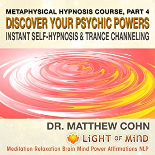 Developing Psychic Powers, Higher Awareness and Advanced Techniques of Astral Projection