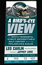 Bird's-Eye View: My Mostly Wonderful, Always Unforgettable Half-Century with the Philadelphia Eagles (English Edition)