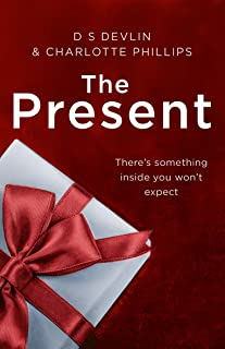 The Present: The must-read Christmas Crime of the year! (The Present, Book 1)