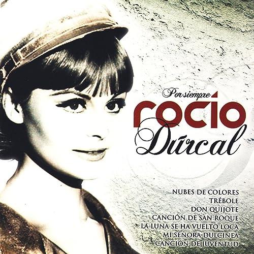 Canción De San Roque de Rocío Dúrcal en Amazon Music - Amazon.es