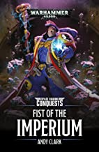 Space Marine Conquests: Fist of the Imperium