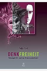 Denkfreiheit: Führungskräfte und das Bewusstseinsfenster Kindle Ausgabe