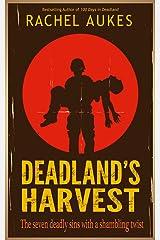 Deadland's Harvest (Deadland Saga Book 2) Kindle Edition