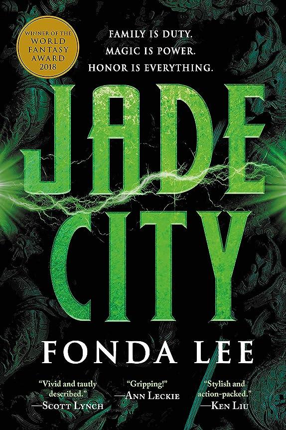 またね登山家発表Jade City (The Green Bone Saga Book 1) (English Edition)