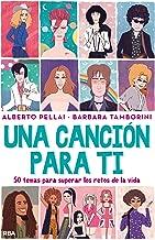 Una canción para ti (NO FICCION JUVENIL) (Spanish Edition)