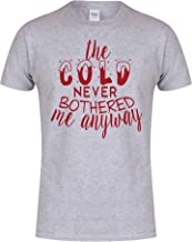 Kelham Print Unisex Slogan T-Shirt The Cold Never Bothered Me Anyway Grey