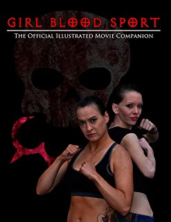 Girl Blood Sport: The Official Illustrated Movie Companion (English Edition)