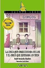 La chica que coleccionaba sellos y el chico que esperaba un tren (LITERATURA INFANTIL - El Duende Verde nº 221) (Spanish Edition) Kindle Edition