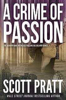 A Crime of Passion (Joe Dillard Book 7)