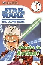 DK Readers L1: Star Wars: The Clone Wars: Ahsoka in Action! (DK Readers Level 1)