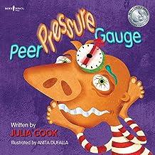 Peer Pressure Gauge (Building Relationships Book 4)