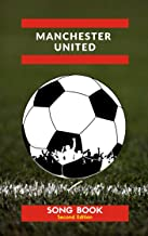 Manchester United F.C. Songbook, Second Edition