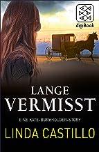 Lange Vermisst - Eine Kate-Burkholder-Story (Kate Burkholder ermittelt 0) (German Edition)