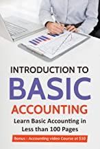 Introduction to Basic Accounting ( Revised version): Learn Basic Accounting in 70 pages
