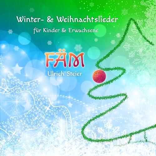 Weihnachtslieder Für Erwachsene.Fäm Winter Weihnachtslieder Für Kinder Und Erwachsene Von