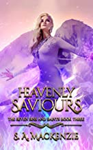 Heavenly Saviours (The Seven Sins and Saints Book 3)