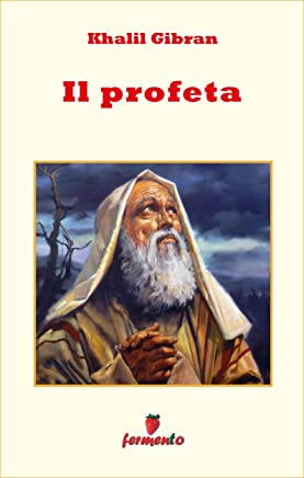 Il profeta (Emozioni senza tempo Vol. 106)