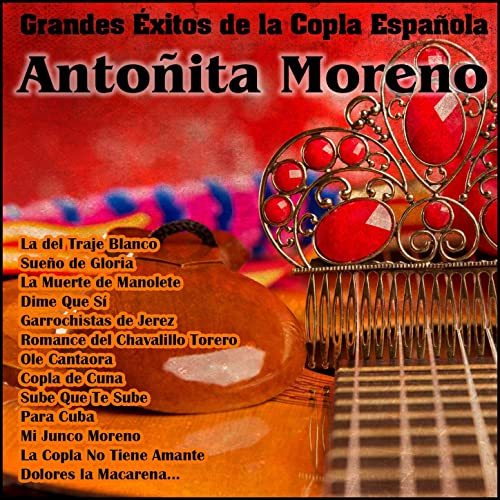 La Copla No Tiene Amante by Antoñita Moreno on Amazon Music ...