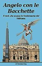 Angelo con le bacchette (Italian Edition)