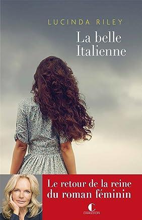 La belle Italienne (GRANDS ROMANS) (French Edition)