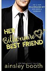 Her Billionaire Best Friend (Billionaire Secrets Book 2) Kindle Edition