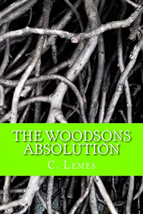 The Woodsons Absolution: Volume 3 of the Woodsons Trilogy (English Edition)