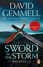 Sword In The Storm: The Rigante Book 1: A breath-taking, adrenalin–fuelled read from the master of heroic fantasy