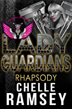 Lady Guardians: Rhapsody