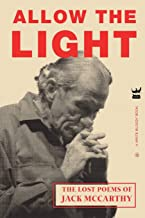 Allow The Light: The Lost Poems of Jack McCarthy