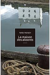 La Maison des absents (Littérature Etrangère) (French Edition) Kindle Edition