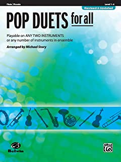 Pop Duets for All: Flute/Piccolo, Level 1-4: Playable on Any Two Instruments or Any Number of Instruments in Ensemble