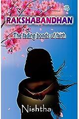 Rakshabandhan: The fading bonds of faith Kindle Edition