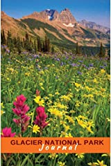 Glacier National Park Journal: Wildflowers and the Garden Wall Paperback