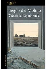 Contra la España vacía (Spanish Edition) Format Kindle