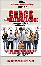 Crack the Millennial Code: Strategies to Market to Millennials