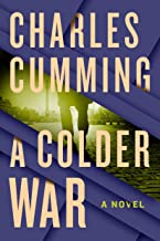 A Colder War: A Novel (Thomas Kell Book 2)