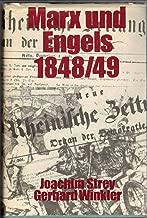 Marx und Engels 1848/49. Die Politik und Taktik in der