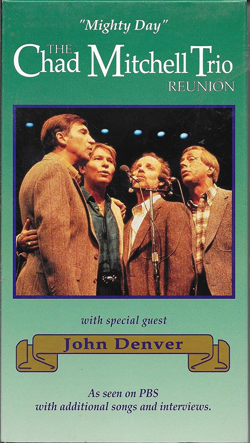 Mighty Day: The Chad Mitchell Trio Reunion with Special Guest John Denver VHS